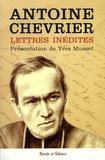 Antoine Chevrier - Le Père Chevrier - Fondateur du Prado à travers sa correspondance.