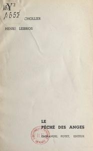 Antoine Chollier et Henri Lesbros - Le péché des anges.