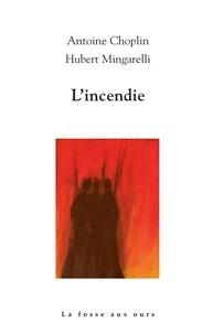 Antoine Choplin - L'incendie.