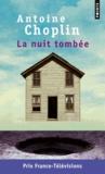 Antoine Choplin - La nuit tombée.