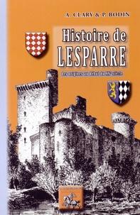 Antoine Clary et Pierre Bodin - Histoire de Lesparre.