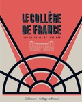 Antoine Compagnon et Pierre Corvol - Le Collège de France. Five centuries of research (English Edition).