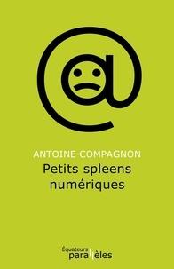 Antoine Compagnon - Petits spleens numériques - Billets du Huffington Post.
