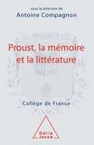 Antoine Compagnon - Proust, la mémoire et la littérature.