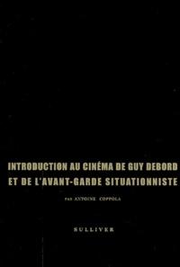 Antoine Coppola - Introduction au cinéma de Guy Debord et de l'avant-garde situationniste.