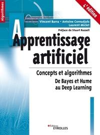 Antoine Cornuéjols et Laurent Miclet - Apprentissage artificiel - Concepts et algorithmes - De Baye et Hume au Deep learning.