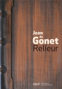 Antoine Coron - Jean de Gonet - Relieur.