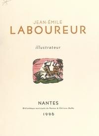 Antoine Coron et Serge Fauchereau - Jean-Émile Laboureur, illustrateur.