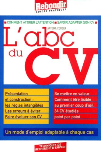 Antoine Couder - L'abc du CV.