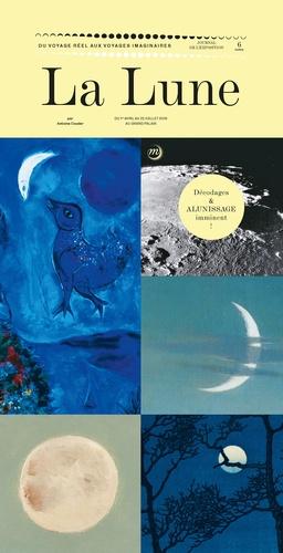 La Lune. Du voyage réel aux voyages imaginaires, journal de l'exposition