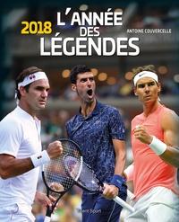 Antoine Couvercelle - 2018, une année de légende.