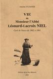Antoine Cuzange - Vie de Monsieur l'Abbé Léonard-Lacroix Niel - Curé de Naves de 1862 à 1891.