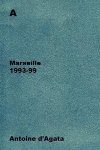 Antoine d' Agata - A-Amérique latine 1993-98.