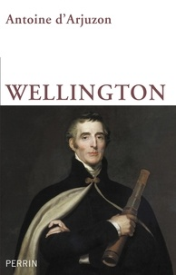 Antoine d' Arjuzon - Wellington.
