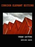Antoine Danon - Urban Lecture - photographies.