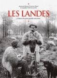 Antoine De Baecke et Jean-Luc Eluard - Les Landes - A travers la carte postale ancienne.