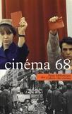 Antoine de Baecque et Stéphane Bouquet - Cinéma 68.