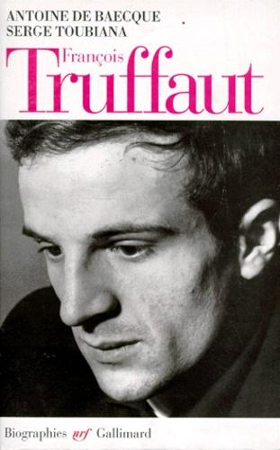François Truffaut. Antoine de Baecque - Decitre - Livre - 9782070736294