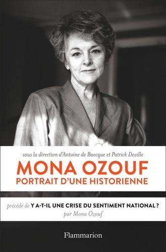 Mona Ozouf, portrait d'une historienne - Antoine de Baecque, Patrick Deville - Format PDF - 9782081474826 - 14,99 €