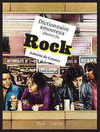 Antoine de Caunes - Dictionnaire amoureux illustré du Rock.