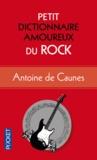 Antoine de Caunes - Petit dictionnaire amoureux du rock.
