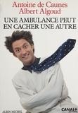Antoine de Caunes et Albert Algoud - Une ambulance peut en cacher une autre.