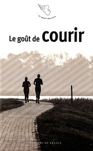 Antoine de Gaudemar - Le goût de courir.