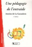 Antoine de La Garanderie - Une pédagogie de l'entraide.