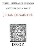 Antoine de La Sale - Jehan de Saintré.