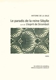Antoine de La Sale - Le paradis de la reine Sibylle - Suivi de L'esprit de Stromboli.