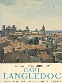 Antoine de Lévis-Mirepoix et Jean Girou - Haut-Languedoc.