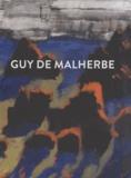 Antoine de Meaux et Patrick Cloux - Guy de Malherbe.
