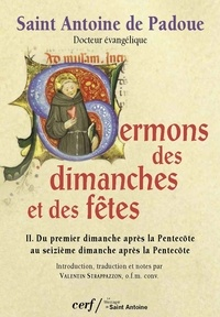 Sermons des dimanches et des fêtes T02 - Du premier dimanche après la Pentecôte au seizième dimanche après la Pentecôte.