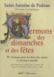 Antoine de Padoue - Sermons des dimanches et des fêtes - Tome 4, Sermons pour les fêtes des saints et Sermons marials.