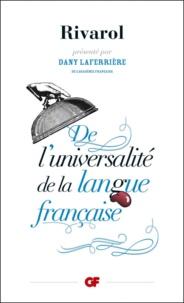 Antoine de Rivarol - De l'universalité de la langue française.