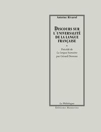 Antoine de Rivarol - Discours sur l'universalité de la langue française.