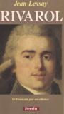 """Antoine de Rivarol et Jean Lessay - Rivarol - """"le Français par excellence""""...."""