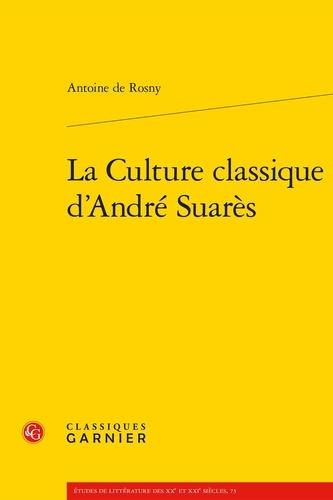 La Culture classique d'André Suarès