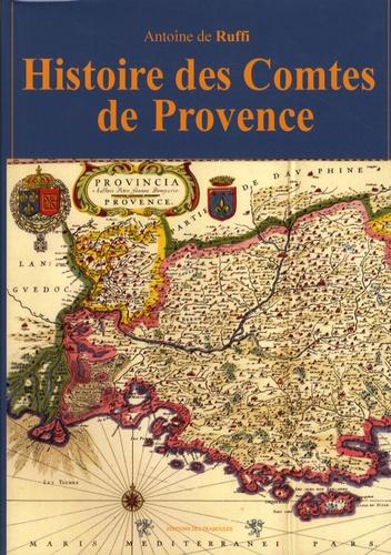 Antoine de Ruffi - Histoire des Comtes de Provence.