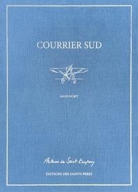 Antoine de Saint-Exupéry - Courrier Sud - Manuscrit.