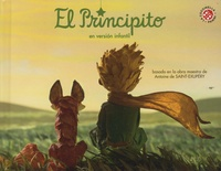 Antoine de Saint-Exupéry et Vanessa Rubio-Barreau - El principito - En version infantil.