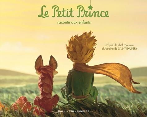 Le Petit Prince raconté aux enfants. Texte original abrégé