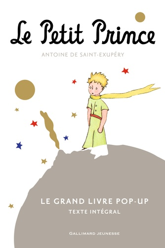 Antoine de Saint-Exupéry - Le Petit Prince - Le grand livre pop-up.