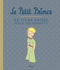 Antoine de Saint-Exupéry - Le Petit Prince - Le livre animé pour les enfants.