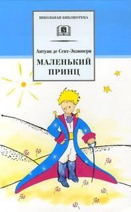 Antoine de Saint-Exupéry - Le Petit Prince - Edition en langue russe.