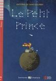 Antoine de Saint-Exupéry - Le petit prince - Niveau FLE A1. 1 CD audio