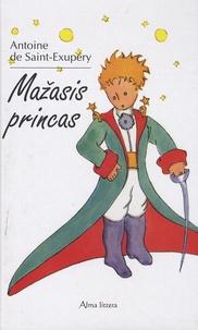 Antoine de Saint-Exupéry - Mazasis princas (Le Petit Prince) - Edition en lituanien.