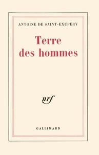 Livres en ligne gratuits à lire sans téléchargement Terre des hommes 9782070256594 par Antoine de Saint-Exupéry FB2 CHM