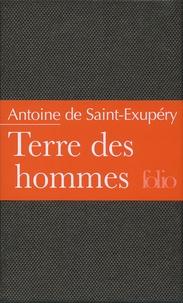 Antoine de Saint-Exupéry - Terre des hommes.