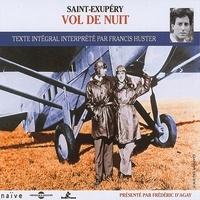 Antoine De Saint-Exupery et Francis Huster - Vol de nuit.